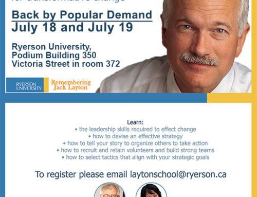 By Popular Demand – Jack Layton Summer Leadership School 2015